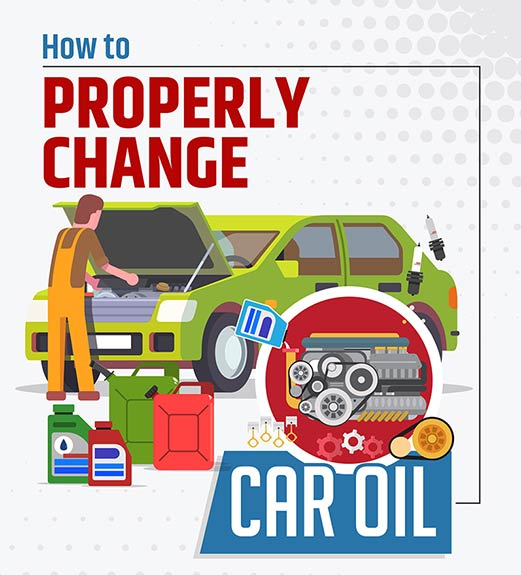 How to Properly Change Car Engine Oil
